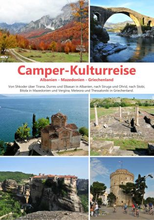 Camper cultural trip passing Albania, Macedonia and Greece