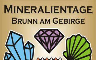 Mineralientage – Kristalle und Versteinerungen in Brunn